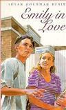 Emily in Love, Susan Goldman Rubin, 0152009612