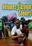 Refugees and Asylum Seekers, Dave Dalton, 140346961X