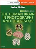 The Human Brain in Photographs and Diagrams : With STUDENT CONSULT Online Access, Nolte, John, 1455709611