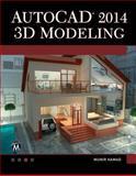 AutoCAD 2014 3D Modeling, Munir Hamad, 1938549619