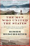 The Men Who United the States, Simon Winchester, 0062079611