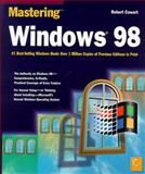 Mastering Windows 98, Cowart, Robert, 0782119611