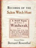 Records of the Salem Witch-Hunt, Rosenthal, Bernard, 1107689619