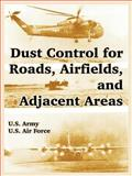 Dust Control for Roads, Airfields, and Adjacent Areas, U.S. Air Force and U.S. Army, 1410219615
