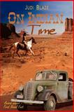 On Indian Time, Blaze, Judi, 1410769615