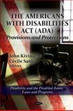 The Americans with Disabilities Act (ADA) : Provisions and Protections, Kiviniemi, John and Sanjo, Cécile, 1614709610