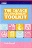 The Change Management Toolkit, Carnall, Colin, 1861529619