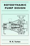 Rotodynamic Pump Design, Turton, R. K., 0521019621