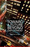 Toward a Future Beyond Employment, Cangul, Mehmet, 113734962X