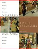 Western Civilization : Beyond Boundaries since 1560, Noble, Thomas F. X. and Strauss, Barry, 1424069629