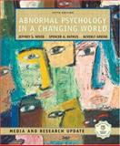 Abnormal Psychology in a Changing World, Media and Research Update, Nevid, Jeffrey S. and Rathus, Spencer A., 013118962X
