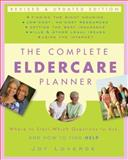 The Complete Eldercare Planner, Revised and Updated Edition, Joy Loverde, 0307409627