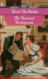 Bartered Bridegroom, Teresa Desjardien, 0451199626