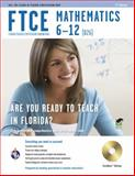 FTCE Mathematics 6-12, Friedman, Mel and Wells, Leanne, 0738609625