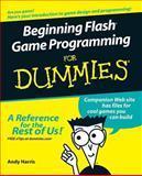 Beginning Flash Game Programming for Dummies, Andy Harris, 0764589628