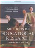 Methods in Educational Research : From Theory to Practice, Lodico, Marguerite G. and Voegtle, Katherine H., 0787979627