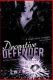 Deceptive Defender, Sue Darnell, 1449739628