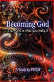Becoming God, Ford Madox Ford, 0615149626