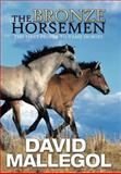 The Bronze Horsemen, David Mallegol, 1479739626