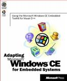 Adapting Microsoft Windows CE for Embedded Systems, Microsoft Official Academic Course Staff, 1572319623