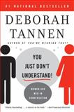 You Just Don't Understand, Deborah Tannen, 0060959622