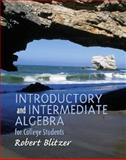 Intermediate Algebra for College Students, Blitzer, Robert F., 0130319627