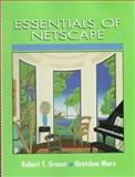 Essentials of Netscape, Grauer, Robert T. and Marx, Gretchen, 0135989620