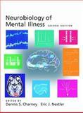 Neurobiology of Mental Illness, Nestler, Eric J., 0195149629