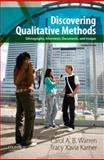 Discovering Qualitative Methods : Ethnography, Interviews, Documents, and Images, Warren, Carol A. B. and Karner, Tracy Xavia, 0199349622