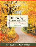 Pathways : Writing Scenarios (with MyWritingLab Student Access Code Card), McWhorter, Kathleen T., 0205729622