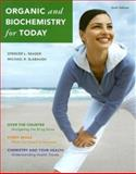 Organic and Biochemistry for Today, Seager, Spencer L. and Slabaugh, Michael R., 0495119628