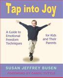Tap into Joy, Susan Jeffrey Busen, 0595419623