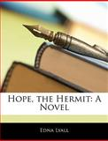 Hope, the Hermit, Edna Lyall, 1142199622