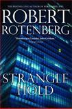 Stranglehold, Robert Rotenberg, 1476759626
