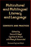 Multicultural and Multilingual Literacy and Language : Contexts and Practices, , 1572309628