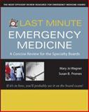 Emergency Medicine : A Concise Review for the Specialty Boards, Promes, Susan and Wagner, Mary Jo, 0071459626