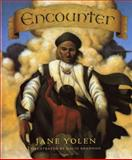 Encounter, Jane Yolen, 0152259627