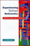 Experiencing School Mathematics : Teaching Styles, Sex and Setting, Boaler, Jo, 0335199623