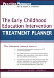 The Early Childhood Education Intervention Treatment Planner, Jongsma, Arthur E., Jr. and Winkelstern, Julie A., 0471659622