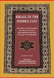 Israel in the Middle East : Documents and Readings on Society, Politics, and Foreign Relations, Pre-1948 to the Present, Rabinovich, Itamar and Reinharz, Jehuda, 0874519624
