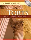 Torts : Personal Injury Litigation, William P. Statsky, 1401879624