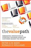 The Value Path, Peter Keen and Ronald Williams, 1475209622