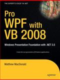 Pro WPF with VB 2008, Matthew MacDonald, 1590599624