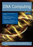 DNA computing: High-impact Strategies - What You Need to Know, Kevin Roebuck, 1743049625