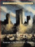 America in Modern Times : Since 1941, Brinkley, Alan and Fitzpatrick, Ellen, 0070079625