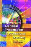Pocket Guide to Technical Presentations and Professional Speaking, Pfeiffer, William S. and Zwickel, Steven B., 0131529625