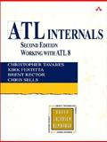 ATL Internals : Working with ATL 8, Tavares, Christopher and Fertitta, Kirk, 0321159624