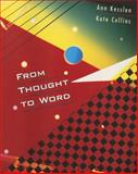 From Thought to Word, Kesslen, Ann and Collins, Kate, 0395899621
