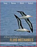 A Brief Introduction to Fluid Mechanics, Young, Donald F. and Okiishi, Theodore H., 0470039620