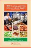 Edible Coatings and Films to Improve Food Quality, Second Edition, , 1420059629